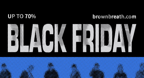 BLACK FRIDAY brownbreath